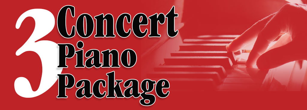 Three Concert Piano Package, starting March 5